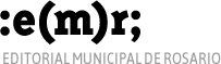 EMR – Editorial Municipal de Rosario